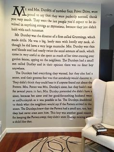 The first page of the Harry Potter series, painted on this wall. This is the perfect decorating idea for a home library or living room of a bookworm.