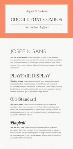 Elegant Google (and Canva) Font Pairings: Josefin Sans + Merriweather • Playfair Display + Lora • Old Standard + Gudea / Gidole • Playball / Lobster + PT Sans