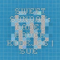 Sweet Sunday: Dadel-Haver Koekjes | SUE.