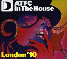 Atfc In The House: London '10 - Atfc In The House: London '10