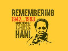 "CHRIS HANI (1942 –1993)  ""What we need in South Africa is for egos to be suppressed in favour of peace. We need to create a new breed of South Africans who love their country and love everybody, irrespective of their colour"".  MARTIN THEMBISILE ""CHRIS"" HANI was born on 28 June 1942, and would have turned seventy two today. He was the leader of the South African Communist Party and chief of staff of Umkhonto we Sizwe."