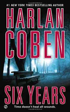 Six Years by Harlan Coban. Easy and entertaining read.