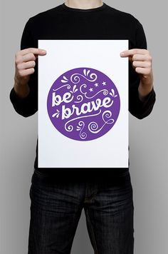 #Be #Brave #Print #Digital #Download #Printable #Home #Decor #Poster #Typography #Inspirational #Quote #Art #Erhico #Design