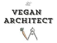 The Vegan Architect