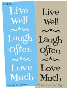 STENCIL Live Well Laugh Often Love Much Country Family home decor primitive craft signs