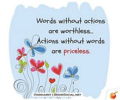 Words without actions are worthless ! HaroldKurtOnline.com