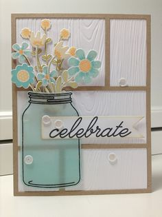 handmade birthday card ... mason jar with flowers ... luv the use of velum for the jar ...white wood grain embossed panels inin background ... Paper Trey Ink