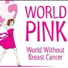 World PINK world without breast cancer
