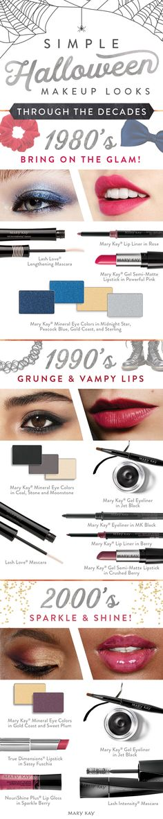 Simple Halloween makeup looks that you can wear to work, school or for trick-or-treating fun! The 1980s are all about bold glam and lips that pop. For the 1990s, embrace your inner grunge band rock star. For the new millennium, let those lips and eyes sparkle and shine! | Mary Kay