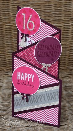 angled tri fold teen birthday card using Stampin Up Celebrate Today. By Di Barnes 16th Birthday Card, Birthday Cards For Boys, Handmade Birthday Cards, Happy Birthday Cards, Teen Birthday, Z Cards, Kids Cards, Cool Cards, Stampin Up Cards