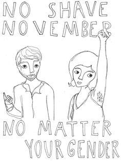 No Shave November No Matter Your Gender!