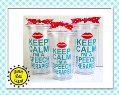 Keep Calm I'm a Speech Therapist Personalized Acrylic Tumbler - Gift for Speech Therapist, slp Gift, ASHA member, Large Personalized Cup by SweetBeeCups on Etsy https://www.etsy.com/listing/160205078/keep-calm-im-a-speech-therapist