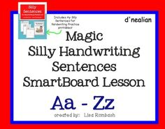 Magic Silly Sentences Handwriting Practice SmartBoard lesson (.notebook file).  Includes 26 pages of recorded sentences (students watch the sentences written and draw in the air) and a set of printables to use for practice. $