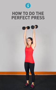 How to Do the Perfect Overhead Press — Practice makes perfect! Make sure you have good form to avoid injury. #strength #training #workout #greatist