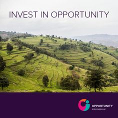 Opportunity International has always functioned with a bold mission and we've launched a fresh new look to match that calling.  A strong call to action supports our new look: Invest in Opportunity. This simple yet powerful tagline invites donors, employees, partners and others to join our movement to break the cycle of poverty.