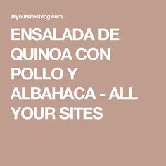 ENSALADA DE QUINOA CON POLLO Y ALBAHACA - ALL YOUR SITES