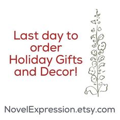 Order your beautiful holiday decor and gifts today or you will miss out! We want to give you plenty of time to receive your handmade decor so we are making today the last day to order for Christmas delivery. We love you!  Shop: NovelExpression.etsy.com  #etsy #holiday #shopnow #order #christmasgifts #giftsforher #handmade