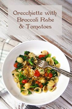 Italian Food Forever » Orecchiette With Broccoli Rabe, Tomatoes, & Anchovy Breadcrumbs
