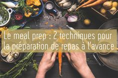 You want meal prep to be more efficient, economical and healthy? Discover two techniques and our best tricks on successfully preparing meals in advance! Batch Cooking, Food Preparation, Main Meals, Beachbody, Food Videos, Meal Prep, Prepping, Road Trip, Healthy