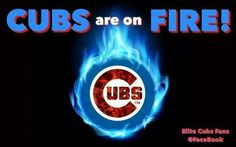 Cubs on fire