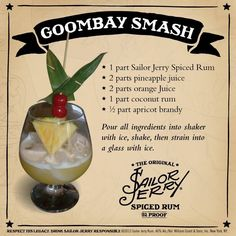 Sailor Jerry Goombay Smash-same as Miss Emily's but has spiced run instead if dark