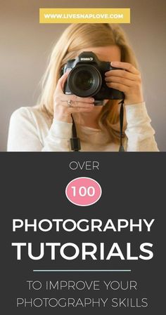 Photography Tips Beginners | Cheat Sheets | 100 Photography Tutorials to help improve your photography skills today! |