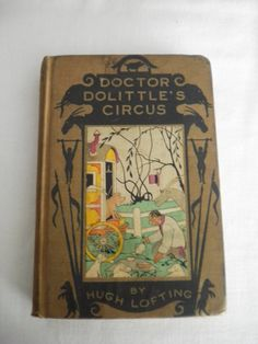 Vintage 1924 Hardcover Edition of Doctor Dolittle's Circus by Hugh Lofting