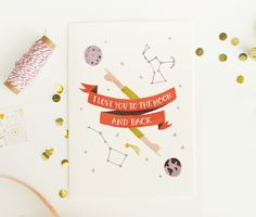 I Love You to the Moon and Back Card via QuillandFox on Etsy.