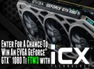 Enter now for a chance to WIN an @TEAMEVGA GeForce GTX 1080 Ti FTW3 Video Card!