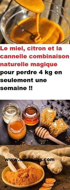 Le miel, citron et la cannelle combinaison naturelle magique pour perdre 4 kg en seulement une semaine !!