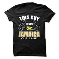 This GUY Loves JAMAICA - #funny tee shirts #t shirt company. PURCHASE NOW => https://www.sunfrog.com/LifeStyle/This-GUY-Loves-JAMAICA.html?id=60505