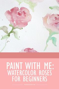 How To Paint Watercolor Roses DIY - beginner tutorial