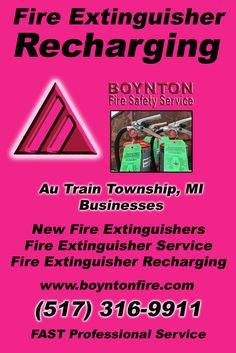 Fire Extinguisher Recharging Au Train Township, MI (517) 316-9911 We're Boynton Fire Safety Service. Call Today and Discover the Complete Source for all Your Fire Protection!
