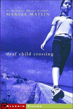 Deaf Child Crossing by Marlee Matlin