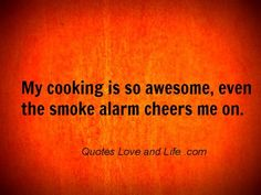 This is why I want someone else to cook for me