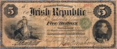1866 $5 Irish Republic, Fenian Bond Irish Republican Brotherhood, Political Issues, Bond, Vintage World Maps, Politics, Easter, History, Historia, History Activities