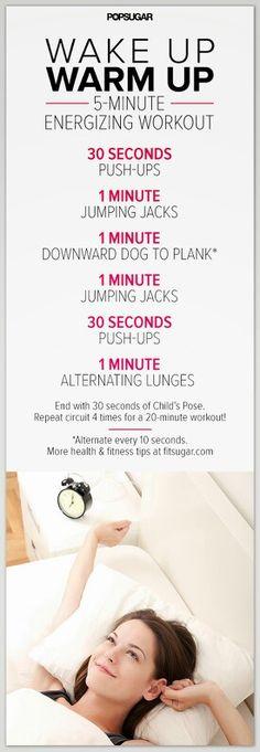 Wake up workout.