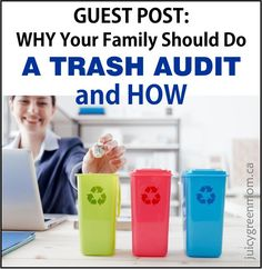 Ever thought about doing a #trash #audit? Here's why and how!