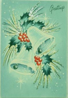 #1739 50s Mid Century Glittered Holly & Bells- Vintage Christmas Card-Greeting
