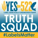 There is a lot of misinformation being spread by opponents of labeling and it is up to you to make sure people know the truth about I-522 and why labels matter. Spread the truth!