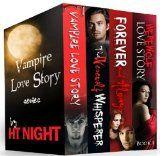 Box Set: #Vampire Love #Story Series (Four paranormal #romance novels)