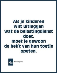 E-mail - Roel Palmaers - Outlook Funny Mom Quotes, Baby Quotes, Humor Quotes, Trendy Baby, Sunday Humor, Funny Sunday, Dutch Quotes, Albert Einstein Quotes, Psychology Quotes