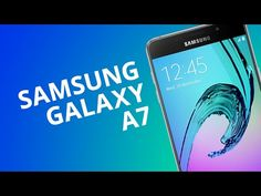 Samsung Galaxy A7 2016 [Análise] - YouTube