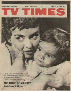 TVTimes Northern edition March The Image of Majesty Tv Times, Nostalgia, March, Retro, Magazine Covers, Britain, Magazines, Life, Memories