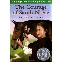"In 1707, young Sarah Noble and her father traveled through the wilderness to build a new home for their family. ""Keep up your courage, Sa..."