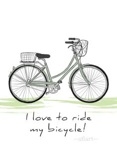 I love to ride my bicycle, Illustration, Zeichnung, Print Bicycle Art, Bike, Grafik Design, Bicycle Illustration, Weekly Spread, Draw, Storyboard, My Love, Happy