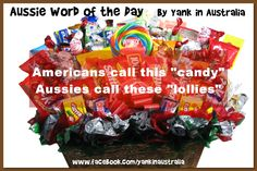 """Aussies say """"lollies"""". Americans say """"candy"""" Australia Vs America, Australia Funny, Australia Day, Candy Gift Baskets, Candy Gifts, American Words, Aussie Memes, Australian Gifts, Collective Nouns"""