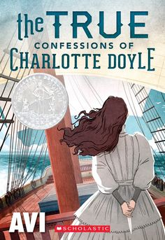 The True Confessions of Charlotte Doyle by Avi--favorite YA book from my childhood!