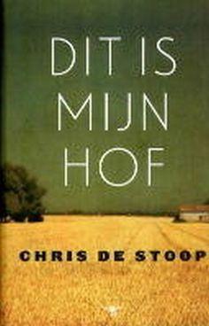 Dit is mijn hof - Chris de Stoop, boek van de maand in DWDD van september 2015