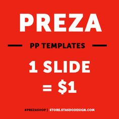PrezaShop slides Starting at $0.99. Coming soon Handbuilt slides you are proud to present PrezaShop offers more than 1000 ready-to-use and attractive Microsoft PowerPoint templates.  prezashop.strikingly.com